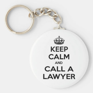 Keep Calm and Call a Lawyer Basic Round Button Keychain