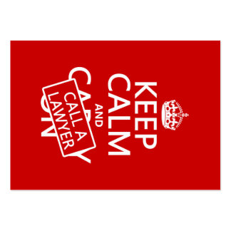 Keep Calm and Call A Lawyer (in any color) Large Business Cards (Pack Of 100)
