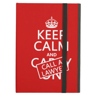 Keep Calm and Call A Lawyer (in any color) Case For iPad Air