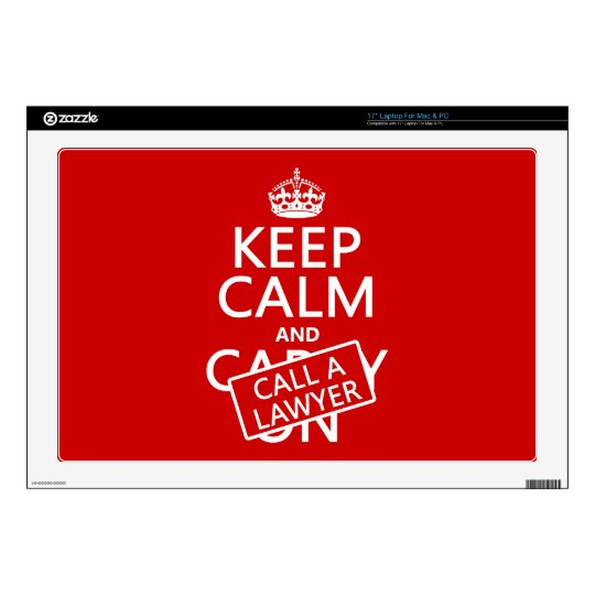 Keep Calm and Call A Lawyer (in any color) Laptop Skins