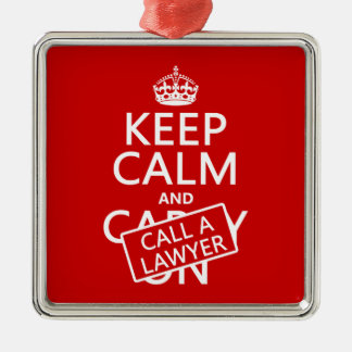Keep Calm and Call A Lawyer (in any color) Christmas Ornaments