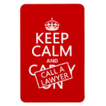 Keep Calm and Call A Lawyer (in any color) Rectangle Magnets