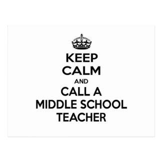 Keep Calm and Call a Middle School Teacher Postcard