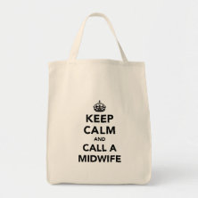 Keep Calm and Call a Midwife Bags
