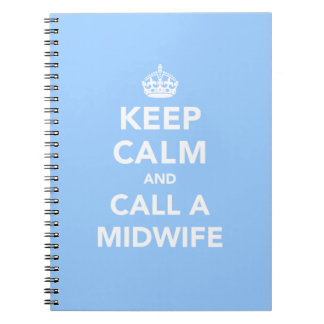 Keep Calm and Call A Midwife Journal