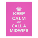 Keep Calm and Call A Midwife Poster