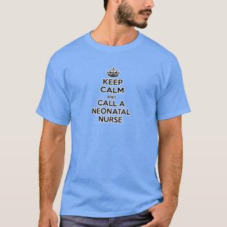 Keep Calm and Call a Neonatal Nurse T-Shirt