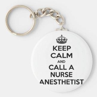 Keep Calm and Call a Nurse Anesthetist Keychain