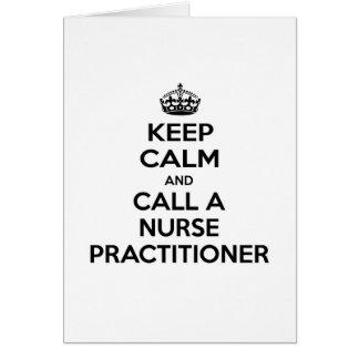 Keep Calm and Call a Nurse Practitioner Card