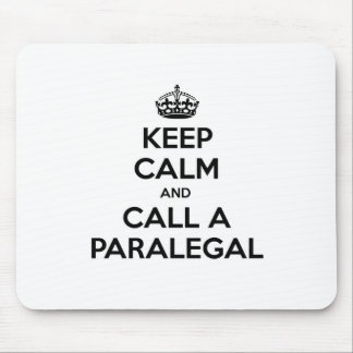 Keep Calm and Call a Paralegal Mouse Pad