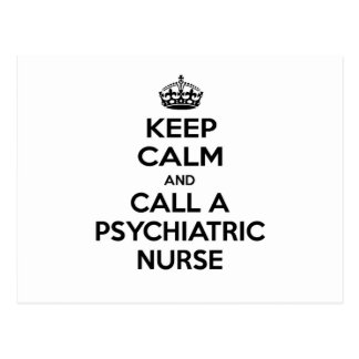 Keep Calm and Call a Psychiatric Nurse Postcard