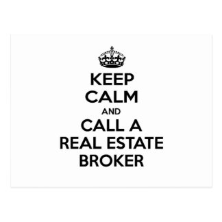 Keep Calm and Call a Real Estate Broker Postcard