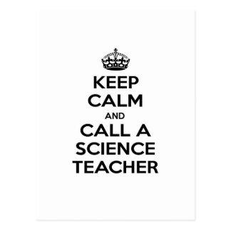 Keep Calm and Call a Science Teacher Postcard