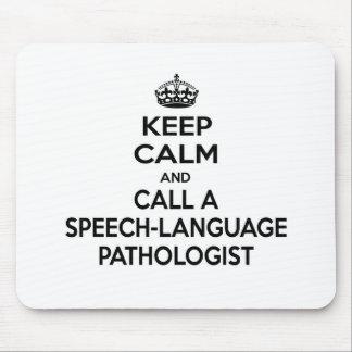 Keep Calm and Call a Speech-Language Pathologist Mouse Pad