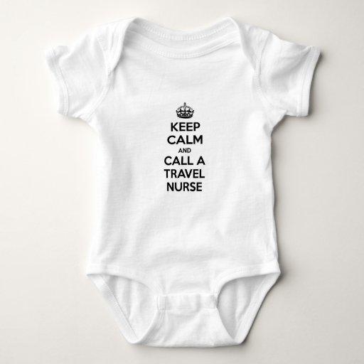 Keep Calm and Call a Travel Nurse T Shirts