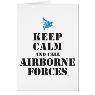 KEEP CALM AND CALL AIRBORNE FORCES CARD