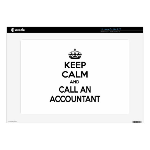 """Keep Calm and Call an Accountant 15"""" Laptop Decals"""