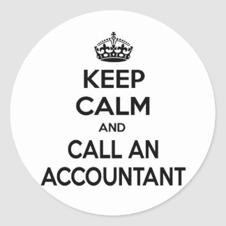 Keep Calm and Call an Accountant Classic Round Sticker