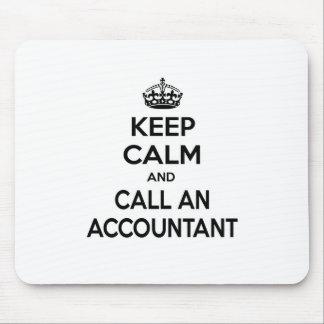 Keep Calm and Call an Accountant Mouse Pad