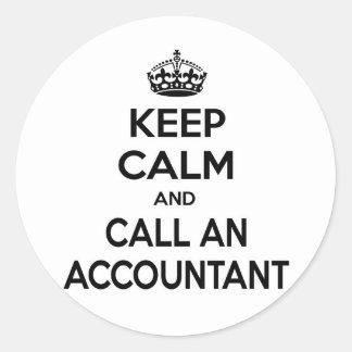Keep Calm and Call an Accountant Round Sticker