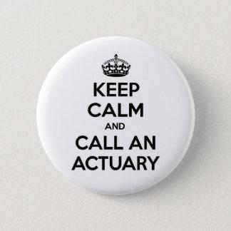 Keep Calm and Call an Actuary Button