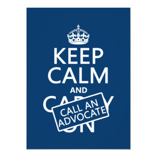 Keep Calm and Call An Advocate (in any color) Card