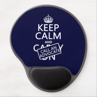 Keep Calm and Call An Advocate (in any color) Gel Mouse Pad