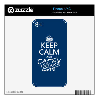 Keep Calm and Call An Advocate (in any color) Skin For iPhone 4S