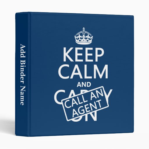 Keep Calm and Call An Agent 3 Ring Binders