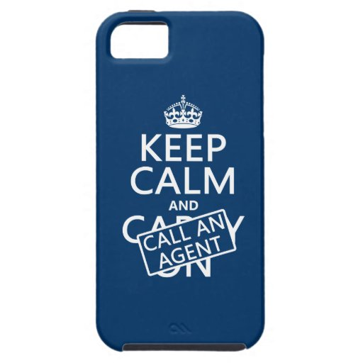 Keep Calm and Call An Agent iPhone 5 Covers