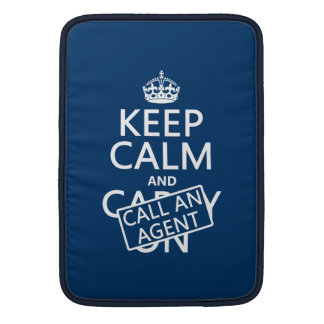 Keep Calm and Call An Agent MacBook Sleeve