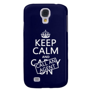 Keep Calm and Call An Agent Samsung Galaxy S4 Cover