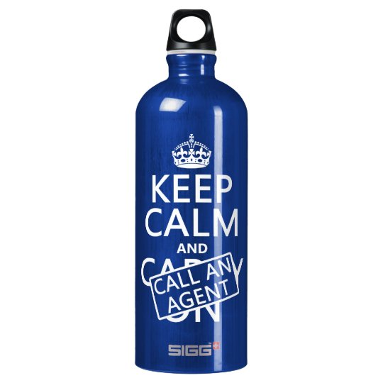 Keep Calm and Call An Agent Water Bottle