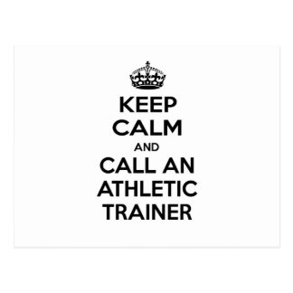 Keep Calm and Call an Athletic Trainer Postcard