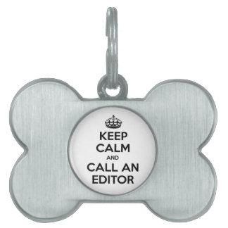 Keep Calm and Call an Editor Pet ID Tag