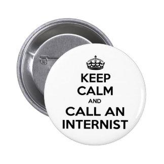 Keep Calm and Call an Internist Pinback Button
