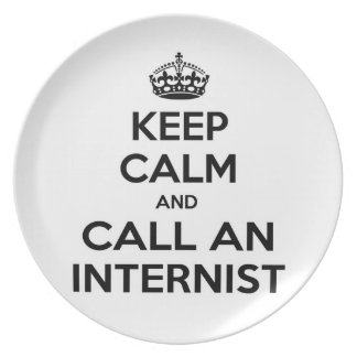 Keep Calm and Call an Internist Party Plate