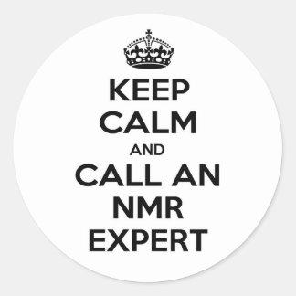 Keep Calm and Call an NMR Expert Classic Round Sticker
