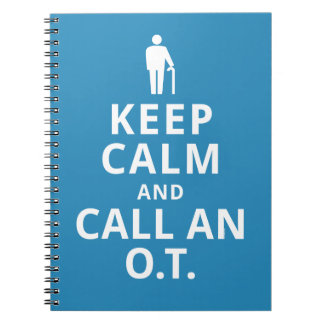 Keep Calm and Call an O.T.-Occupational Therapist Spiral Notebook