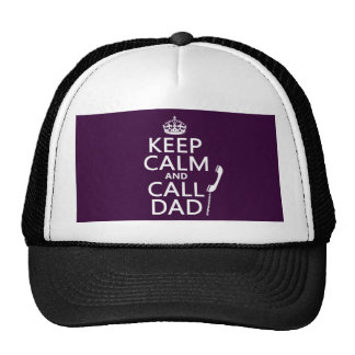 Keep Calm and Call Dad  - all colors Mesh Hats