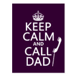 Keep Calm and Call Dad  - all colors Post Cards