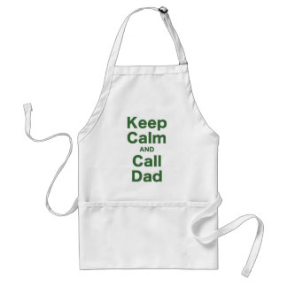 Keep Calm and Call Dad Aprons