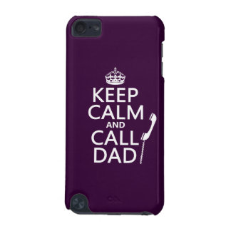 Keep Calm and Call Dad iPod Touch (5th Generation) Cover