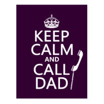 Keep Calm and Call Dad Postcard