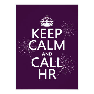 Keep Calm and Call HR (any color) 5.5x7.5 Paper Invitation Card