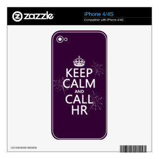 Keep Calm and Call HR (any color) Decals For iPhone 4S