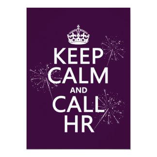 Keep Calm and Call HR (any color) Custom Invite