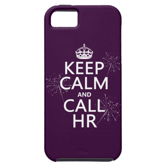 Keep Calm and Call HR (any color) iPhone SE/5/5s Case