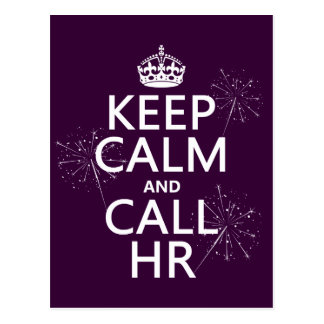 Keep Calm and Call HR (any color) Postcard