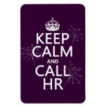 Keep Calm and Call HR (any color) Rectangle Magnet